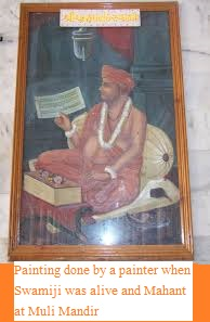 Painting done by a painter when swamiji was alive and Mahant at Muli Mandir